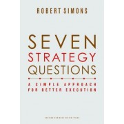 Seven Strategy Questions by Robert L. Simons