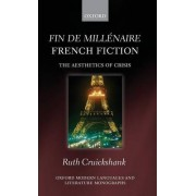 Fin De Millenaire French Fiction by Ruth Cruickshank