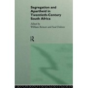 Segregation and Apartheid in 20th Century South Africa by William Beinart