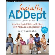 Socially ADDept by Janet Z. Giler