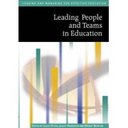 Leading People and Teams in Education by Lesley Kydd