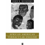 African American Vernacular English by John Russell Rickford
