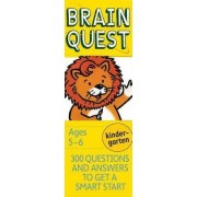 Brain Quest Kindergarten, Revised 4th Edition by Chris Welles Feder