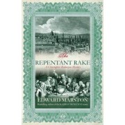 The Repentent Rake by Edward Marston