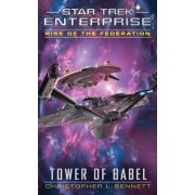 Rise of the Federation: Tower of Babel by Christopher L. Bennett