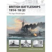 British Battleships, 1914-18 2: 2 by Angus Konstam