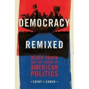 Democracy Remixed by Cathy Cohen