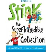 Stink: The Super-Incredible Collection by Megan McDonald