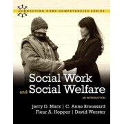 Social Work and Social Welfare by Jerry D. Marx