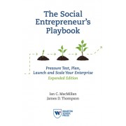 The Social Entrepreneur's Playbook: Pressure Test, Plan, Launch and Scale Your Social Enterprise