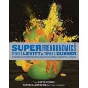 Superfreakonomics, Illustrated Edition by Steven D Levitt