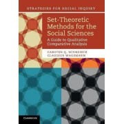 Set-Theoretic Methods for the Social Sciences by Carsten Q. Schneider