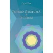 Puterea spirituala a empatiei - Cyndi Dale