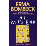 At Wit's End by Bombeck