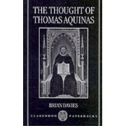 The Thought of Thomas Aquinas by Brian Davies
