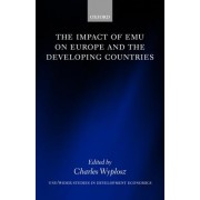 The Impact of EMU on Europe and the Developing Countries by Charles Wyplosz