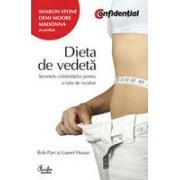 Dieta de vedeta - Secretele celebritatilor pentru o dieta de invidiat