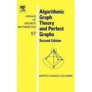 Algorithmic Graph Theory and Perfect Graphs by Martin Charles Golumbic