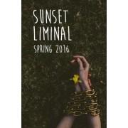 Sunset Liminal Vol. 3: Spring 2016
