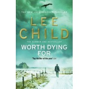 Lee Child Worth Dying For: (Jack Reacher 15)