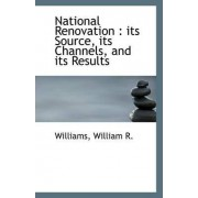 National Renovation by Williams William R