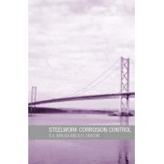 Steelwork Corrosion Control by D. A. Bayliss