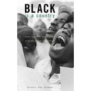 Black is a Country by Nikhil Pal Singh