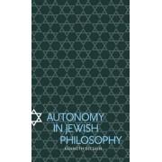 Autonomy in Jewish Philosophy by Kenneth Seeskin