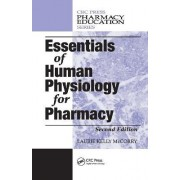 Essentials of Human Physiology for Pharmacy by Laurie Kelly McCorry