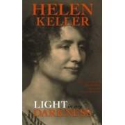 Light in My Darkness by Helen Keller