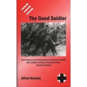 The Good Soldier by Alfred Novotny