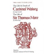 Two Early Tudor Lives by George Cavendish