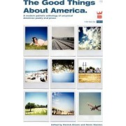 The Good Things About America by Derrick C. Brown
