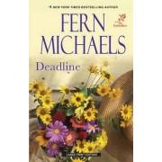 Deadline by Fern Michaels
