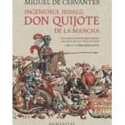 Ingeniosul hidalg Don Quijote de la Mancha - Miguel de Cervantes