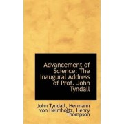 Advancement of Science by John Tyndall