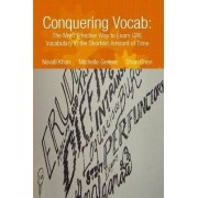 Conquering Vocab: The Most Effective Way to Learn GRE Vocabulary in the Shortest Amount of Time by Novall Khan