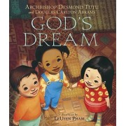 God's Dream by Archbishop Emeritus Desmond Tutu