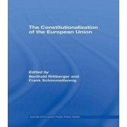 The Constitutionalization of the European Union by Berthold Rittberger
