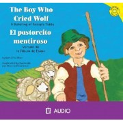 The Boy Who Cried Wolf/El Pastorcito Mentiroso by Eric Blair