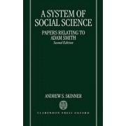 A System of Social Science by Vice-Principal and Adam Smith Professor Department of Political Economy Andrew Stewart Skinner