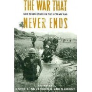 The War That Never Ends by David L. Anderson