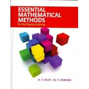 Essential Mathematical Methods for the Physical Sciences by K. F. Riley