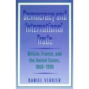 Democracy and International Trade by Daniel Verdier