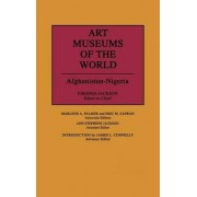 Art Museums of the World: Volume 1 by Virginia Jackson