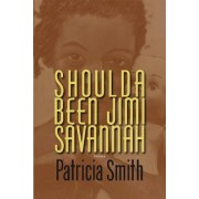 Shoulda Been Jimi Savannah: Poems