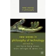New Waves in Philosophy of Technology by Jan Kyrre Berg Olsen