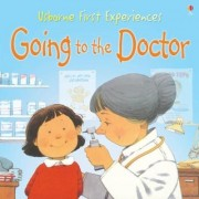 Going to the Doctor: Miniature Edition by Anne Civardi