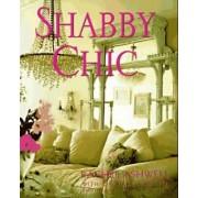 Shabby Chic by Rachel Ashwell