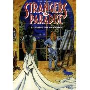Strangers In Paradise Tome 1 - Je Rêve Que Tu M'aimes